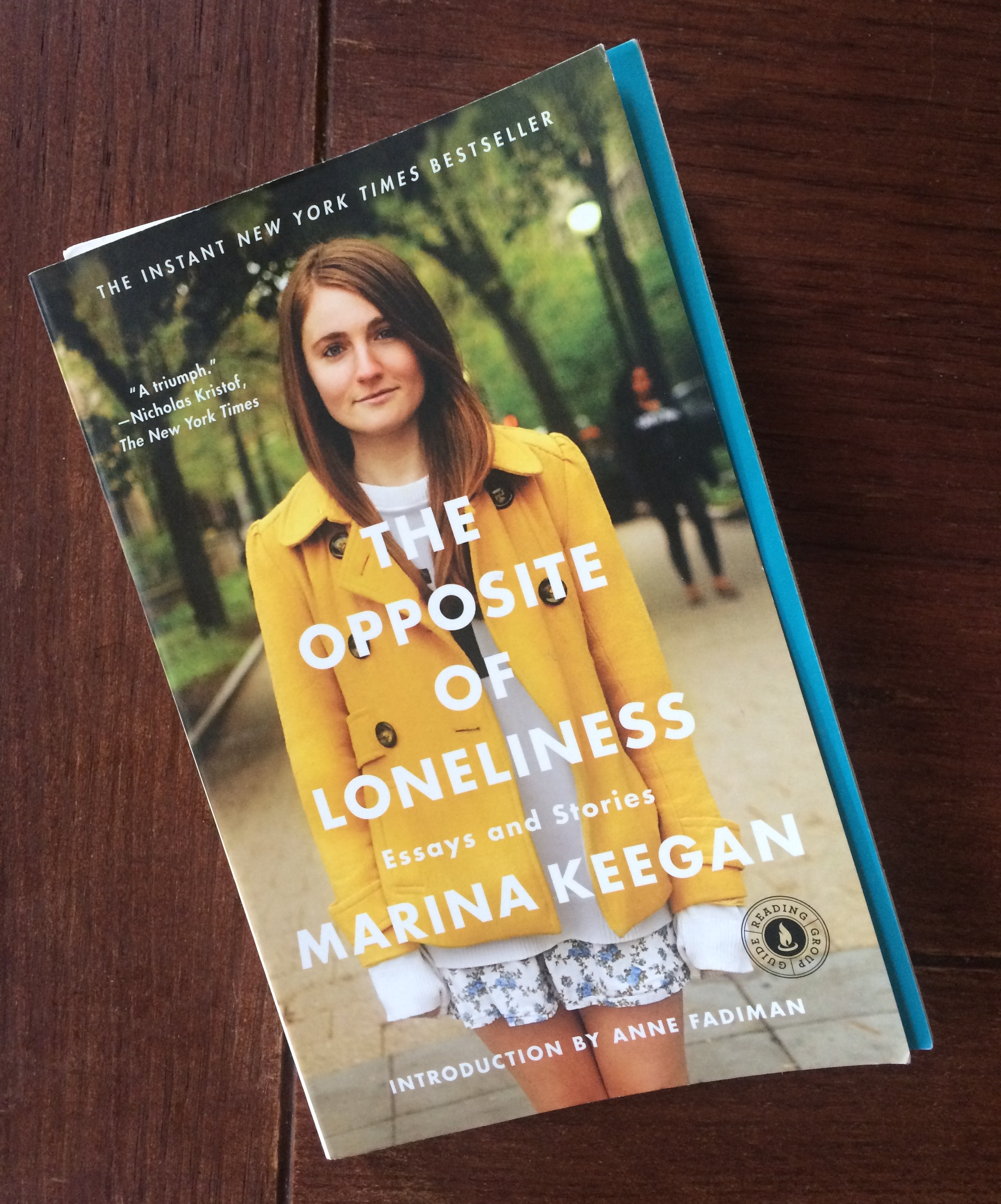 A published afterlife: Marina Keegan s The Opposite of Loneliness